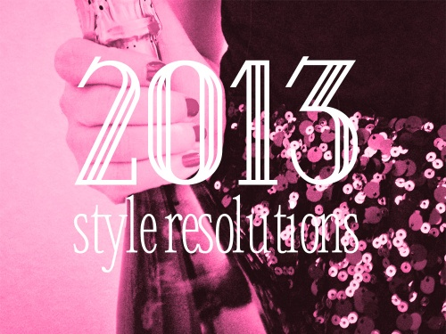 2013 Style Resolutions